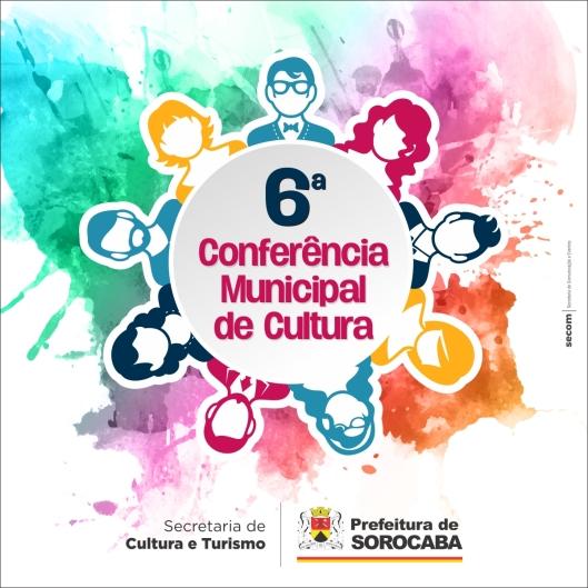 6ª Conferência Municipal de Cultura de Sorocaba